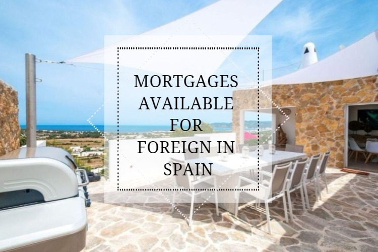 Find out the mortgages available for foreign in Spain - Find out the mortgages available for foreign in Spain