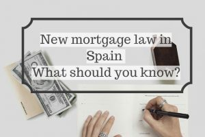 New mortgage law in Spain What should you know?