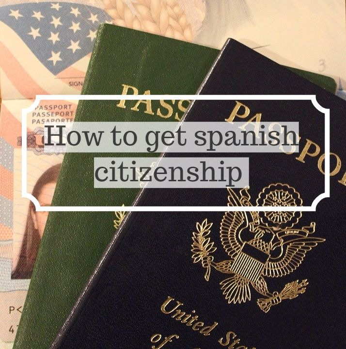 How to get Spanish citizenship