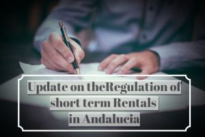 An update on the Regulation of short term rentals in Andalucia