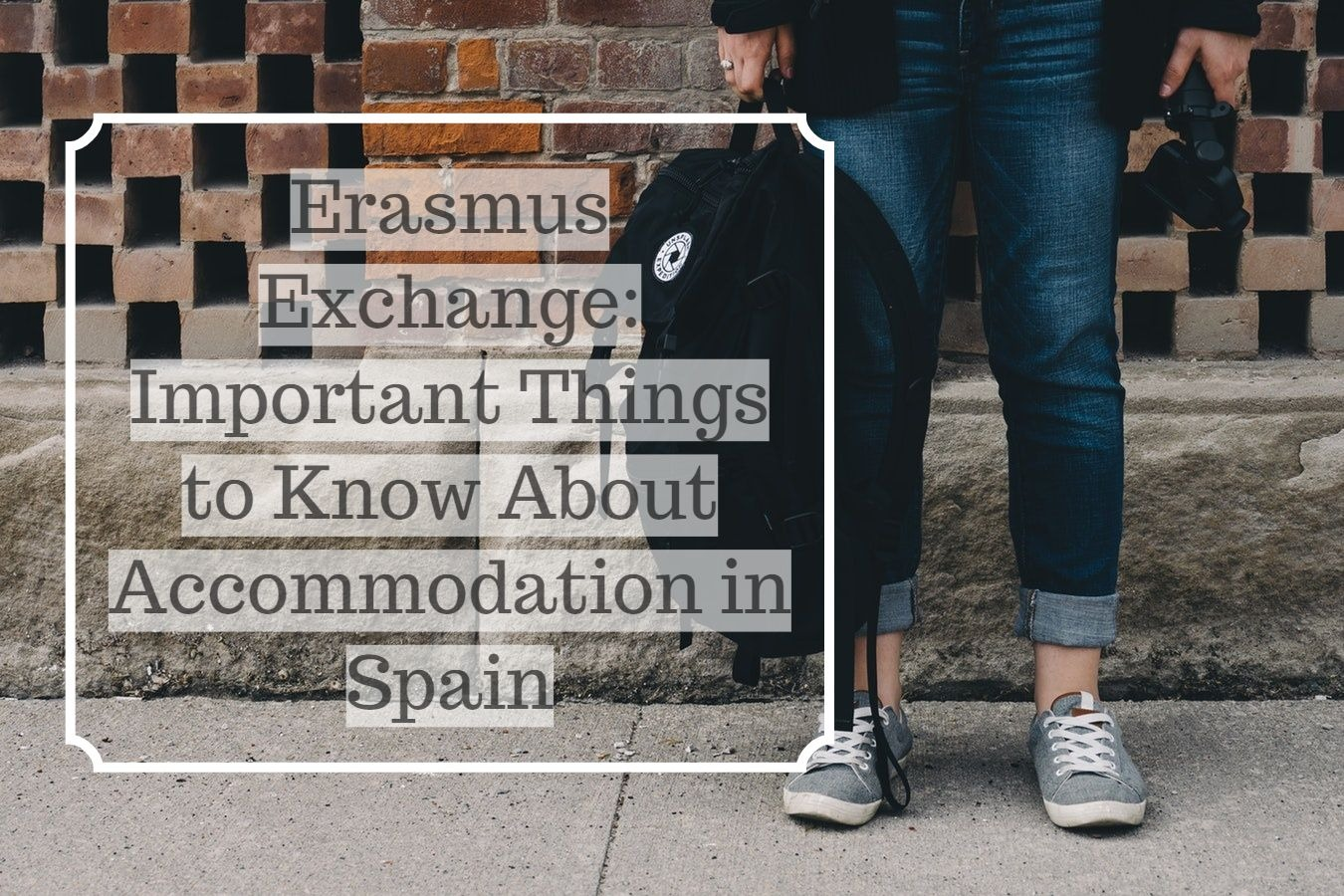 photo 1495968283540 e1df41995ba6 - Erasmus Exchange: Important Things to Know About Accommodation in Spain