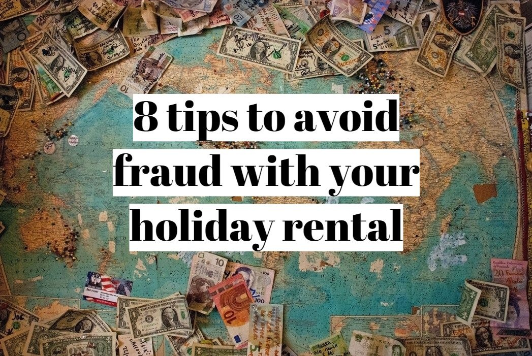 photo 1502920514313 52581002a659 - 8 tips to avoid fraud with your holiday rental